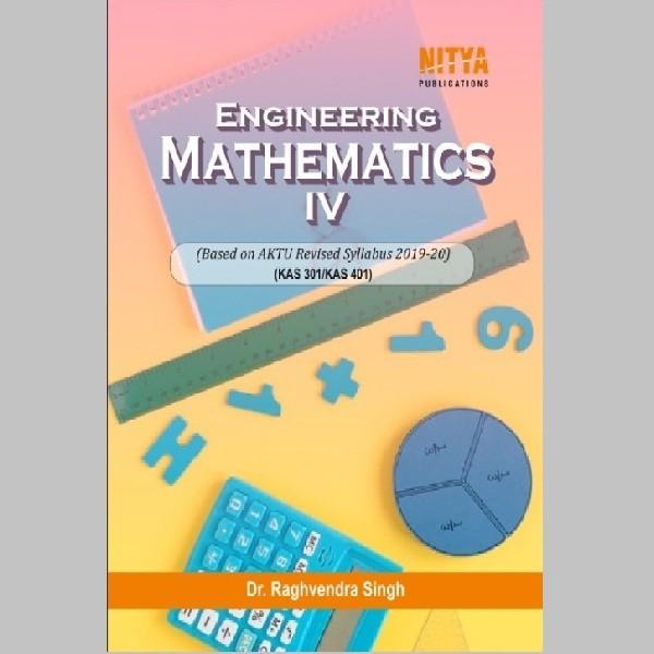 Engineering Mathematics – IV Prescribed by AKTU, Lucknow