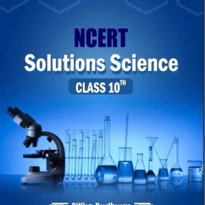 NCERT SOLUTIONS SCIENCE CLASS 10TH